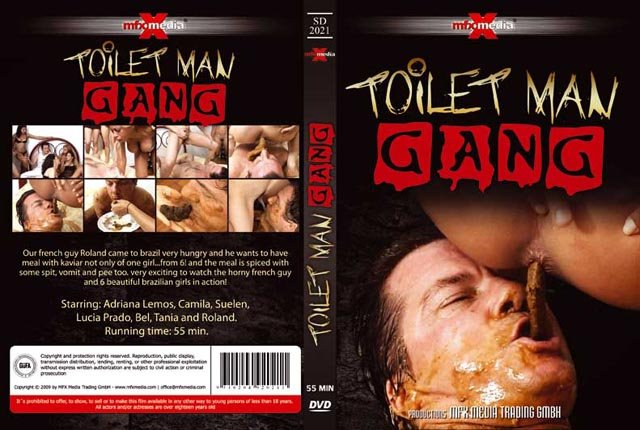 Scat: (Adriana, Camila, Suelen, Lucia, Bel, Tania and Roland) - Toilet Man Gang [DVDRip / 578 MB] - Extreme