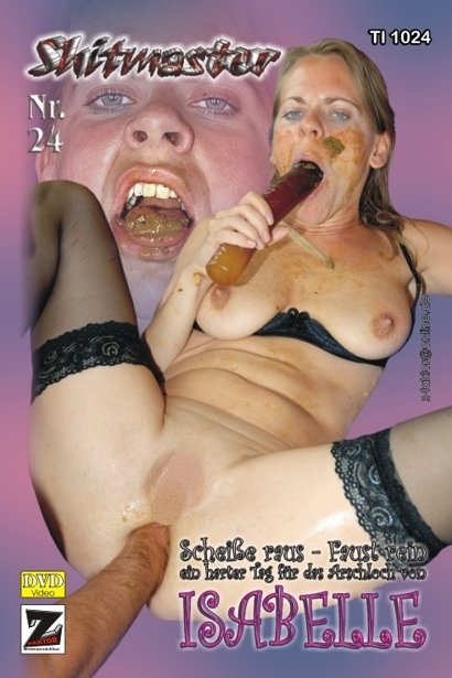 Z-Faktor Medien: (Isabelle) - Shitmaster 24 [DVDRip] - Germany, Domination Scat