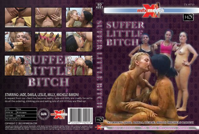 MFX Media: (Jade, Darla, Leslie, Milly, Michele Baroni) - [SD-4201] Suffer Little Bitch [HDRip] - Domination, Brazil