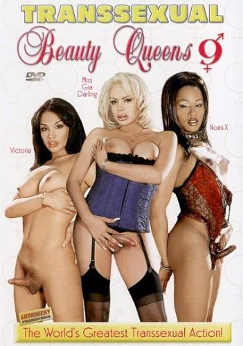 Roy Alexandre: (Gia Darling Nomi X) - Transsexual Beauty Queens 9 [SD / 790 Mb] -